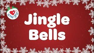 Jingle Bells with Lyrics | Kids Christmas Songs HD | Children Love to Sing