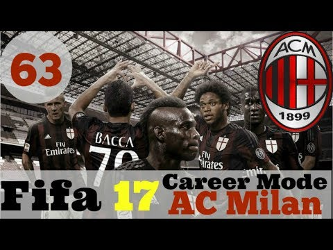 Fifa 17 AC Milan CAREER MODE #63 The Fault in our Stars