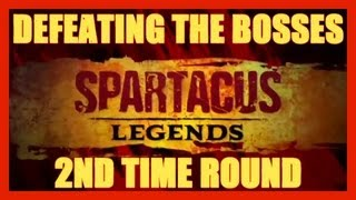 SPARTACUS LEGENDS DEFEATING BOSSES 2ND TIME SPARTACUS