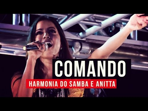 Harmonia do Samba e Anitta - Comando - YouTube Carnaval 2015