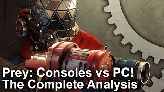 Prey - PS4/Xbox One vs PC Complete Analysis