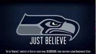 "SEATTLE SEAHAWKS ""JUST BELIEVE"" Official Anthem Music"