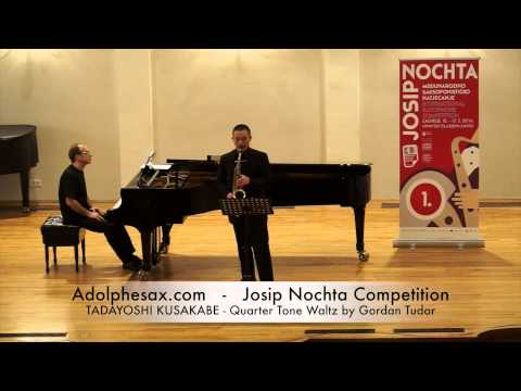 JOSIP NOCHTA COMPETITION TADAYOSHI KUSAKABE Quarter Tone Waltz by Gordan Tudor