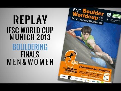 IFSC Climbing World Cup Munich 2013 - Bouldering - Finals MEN & WOMEN - Replay