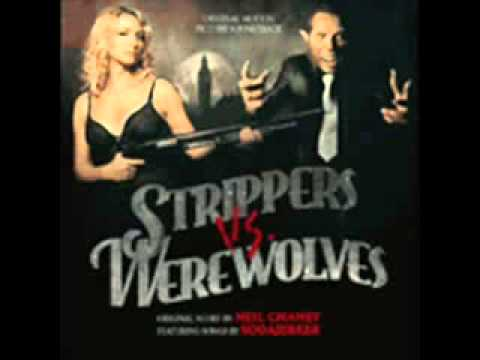 Strippers vs Werewolves soundtrack Neil Chaney