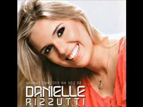Danielle Rizzutti  Minhas Canções CD COMPLETO lfbf