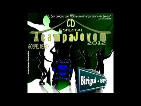 CD Completo Acampa Jovem Electro Gospel 2012 Dj Jhonny 100%Gospel