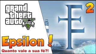 GTA 5 COMPLETANDO 100% #2 EPSILON KIFFLOM GANHE UM