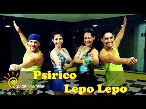 Psirico - Lepo Lepo (Coreografia Equipe Marreta)