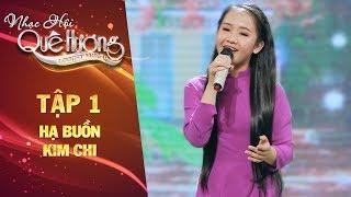 Nhạc hội quê hương   tập 1: Hạ buồn - Kim Chi