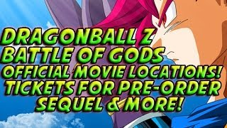 Dragon Ball Z: Battle Gods 2014 Official Movie Locations