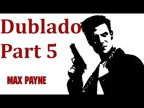 Max Payne 1 Gameplay Part 5 Dublado PT-BR [ PC ]
