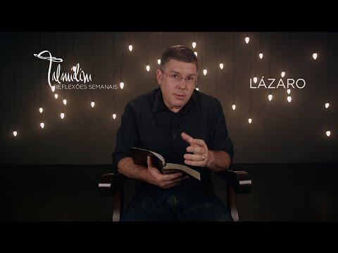 Ed René Kivitz - TALMIDIM 2014: #45 Lázaro