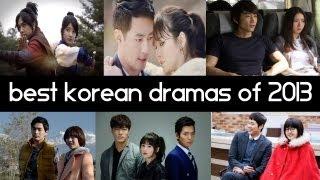 Top 6 Best Korean Dramas Of 2013 So Far Top 5 Fridays