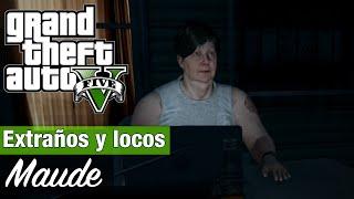 GTA 5 Extraños Y Locos Maude / Cazafugitivos ( Todos