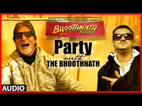 Party With The Bhoothnath Ft. Yo Yo Honey Singh (Audio) | Bhoothnath Returns | Amitabh Bachchan