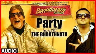 Party With The Bhoothnath Ft. Yo Yo Honey Singh (Audio