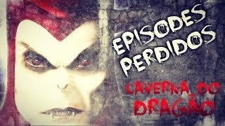 Episodios Perdidos: Caverna Do Dragão [Episodio Final