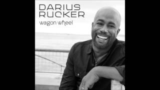 Wagon Wheel Darius Rucker (HQ) (Lyrics) (2013)