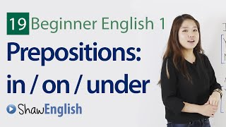 Prepositions with examples, in on under, Beginner 1, Lesson 19