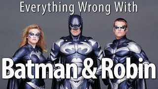 Everything Wrong With Batman & Robin In An Awful Lot Of Minutes
