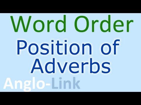 Word Order / Position of Adverbs - English Lesson (Part 2)