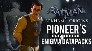 Batman Arkham Origins Pioneer's Bridge All Enigma