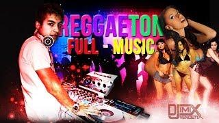 Reggaeton Mix Lo Mas Nuevo 2014 Full Perreo Los Hits DeL