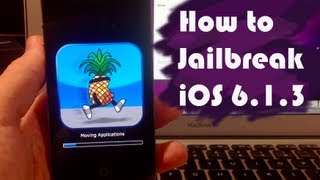 How To Jailbreak IOS 6.1.3 On IPhone 4, 3GS, & IPod Touch