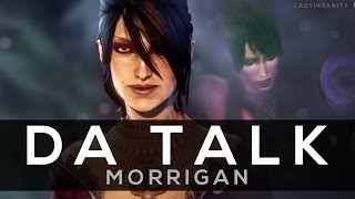 DA Talk: Morrigan (the Witch of the Wilds' past and future for Inquisition)