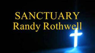 SANCTUARY Randy Rothwell