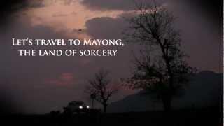 Mayong: Myth/Reality (Trailer)
