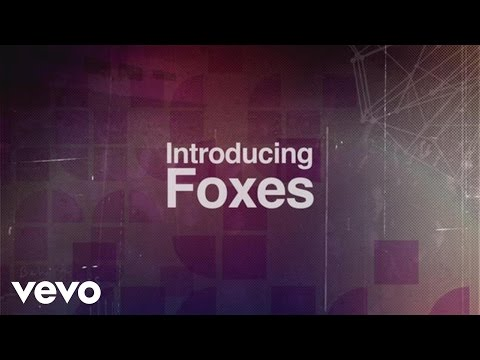 Foxes - Introducing Foxes