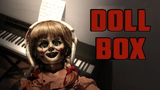 Annabelle's Music Box On Piano (The Conjuring Doll Box