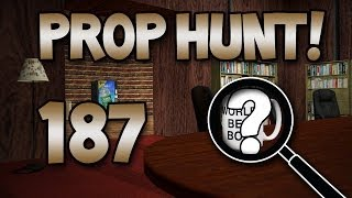 Secret Explosive Barrel Room! (Prop Hunt! #187)