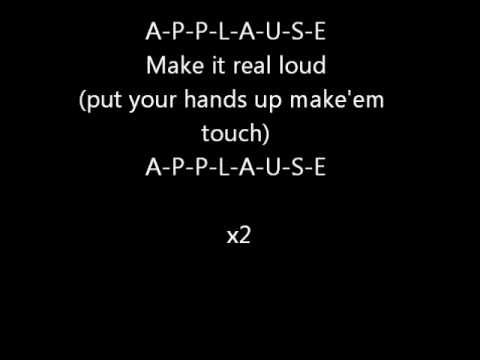 Applause - Lady Gaga Official Lyrics