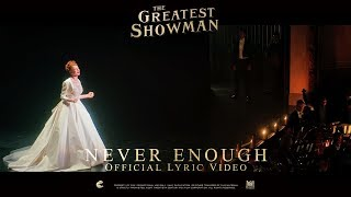 The Greatest Showman ['Never Enough' Lyric Video in HD (1080p)]