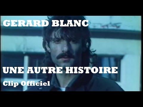 télécharger Gerard Blanc – Une autre histoire