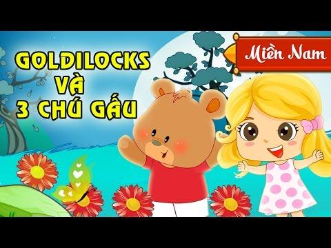 Cổ Tích Thiếu Nhi - Goldilocks Và Ba Chú Gấu | Giọng Kể Miền Nam [HD 1080p]