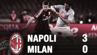 Napoli-Milan 3-0 Highlights | AC Milan Official