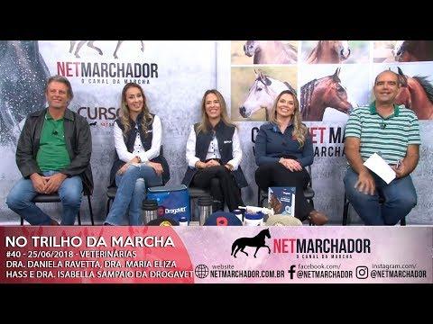 #40 - NO TRILHO DA MARCHA - 25/06/2018 - VETERINÁRIAS DA DROGAVET