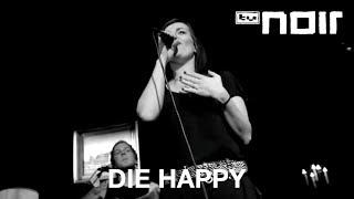 Goodbye - DIE HAPPY - tvnoir.de
