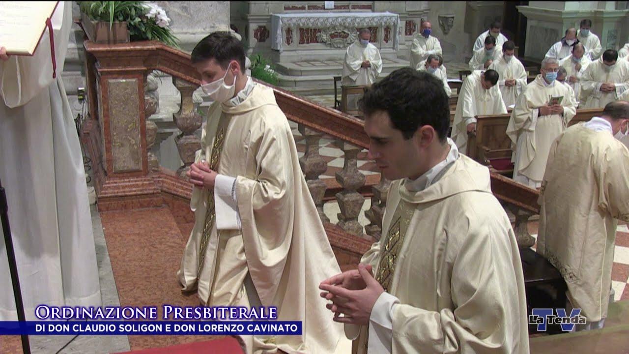 Ordinazione Presbiterale di don Claudio Soligon e don Lorenzo Cavinato