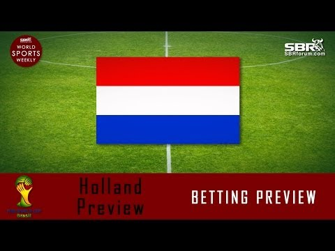 2014 World Cup Betting: Team Holland Preview
