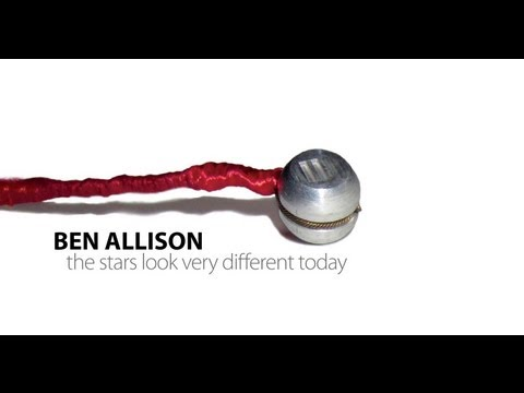The Stars Look Very Different Today - A New Album by Ben Allison online metal music video by BEN ALLISON