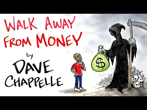 Walk Away From Money | Dave Chappelle