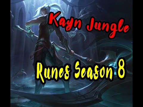 Kayn jungle, Guide Runes Season 8, League of Legends