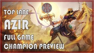 LoLPoV Top Lane Azir FULL GAME Champion Preview League