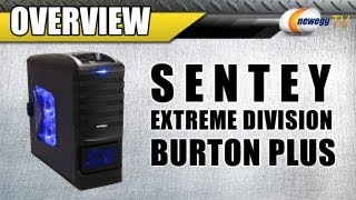 Newegg TV: Sentey Extreme Division Burton Plus Full Tower