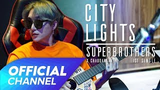 City Lights - Official MV | Superbrothers x Chau Dang Khoa